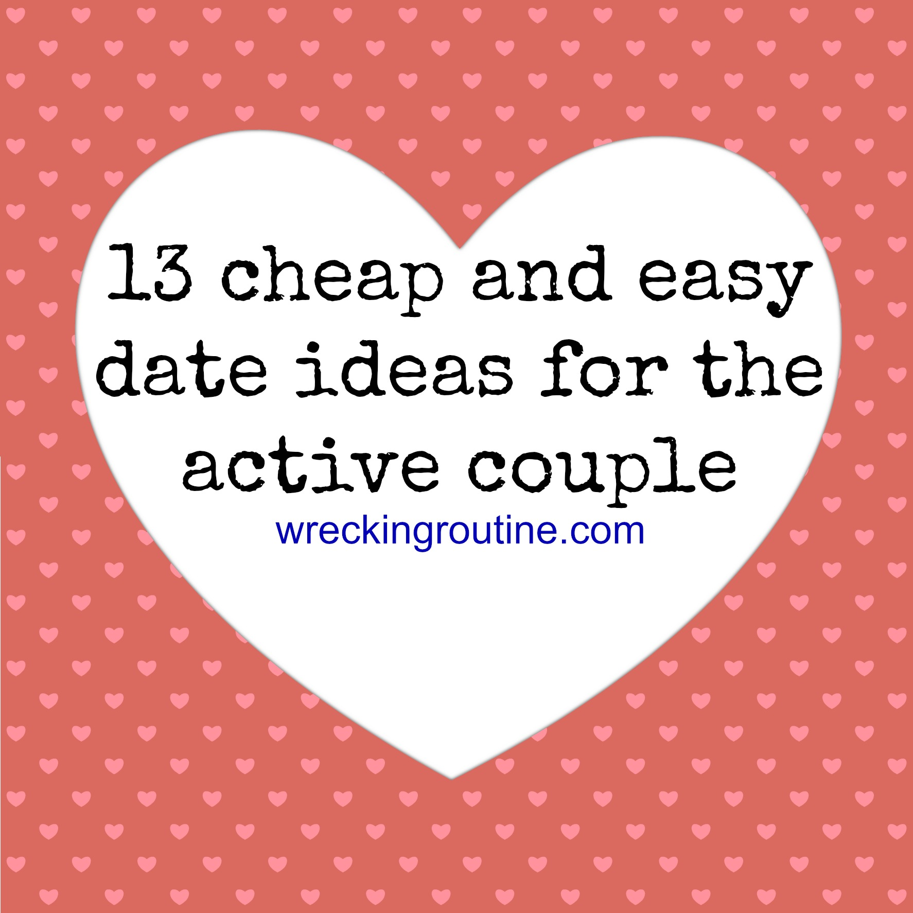 13 Cheap and Easy Date Ideas for the Active Couple - Wrecking Routine