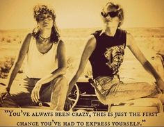 Thelma and Louise Quote 2