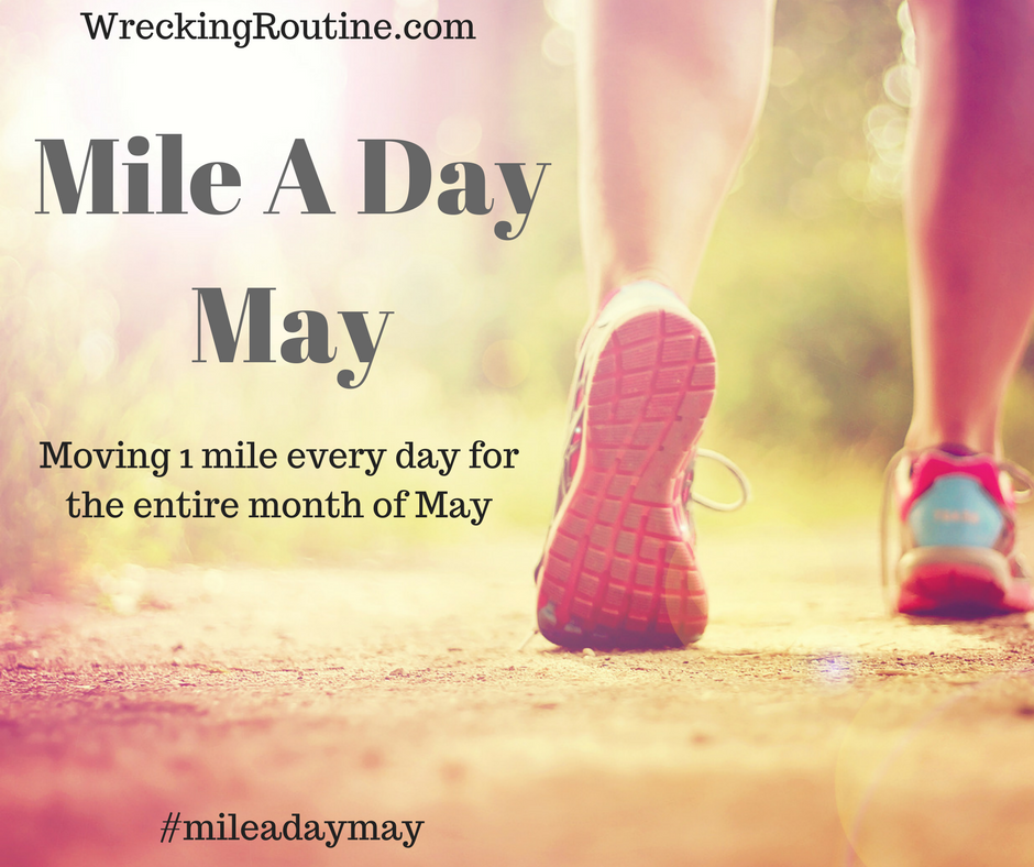 Mile A Day May